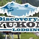 Discovery Yukon Lodging on the Alaska Highway